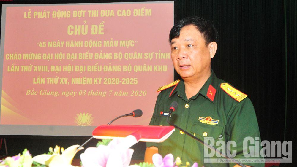 Bộ CHQS tỉnh Bắc Giang, thi đua cao điểm, 45 ngày hành động mẫu mực, đại hội Đảng, đại hội, Bắc Giang.