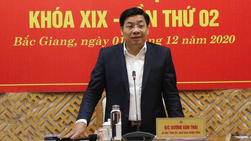 """Bí thư Tỉnh ủy, Chủ tịch UBND tỉnh Bắc Giang Dương Văn Thái: Tiếp tục tập trung chỉ đạo thực hiện """"mục tiêu kép"""""""