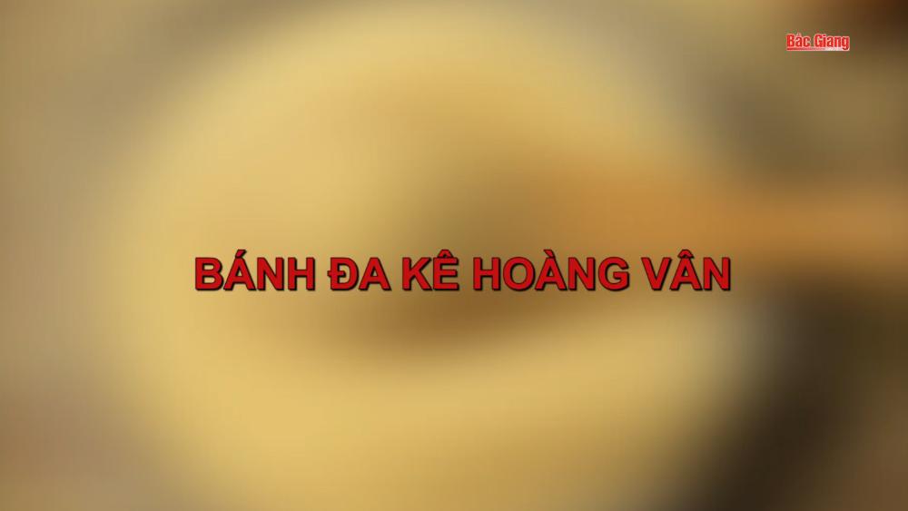 Bánh đa kê Hoàng Vân