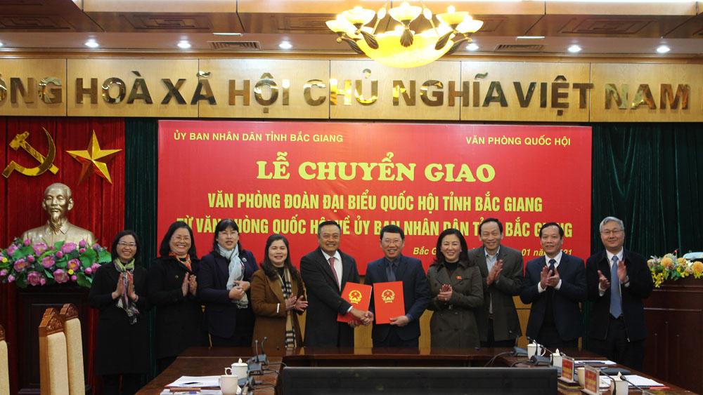 Chuyển giao Văn phòng Đoàn ĐBQH tỉnh Bắc Giang từ Văn phòng Quốc hội về UBND tỉnh