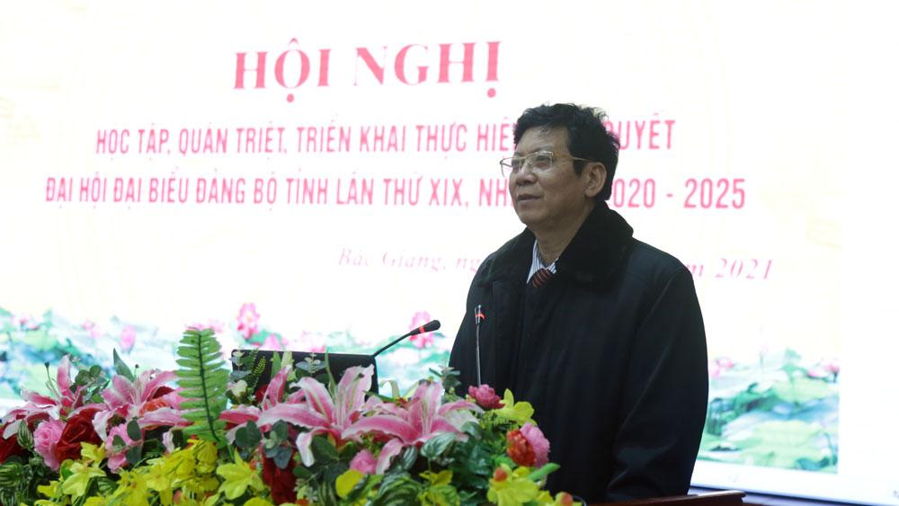 Bắc Giang, Đảng ủy CCQ tỉnh, Quán triệt Nghị quyết Đảng bộ tỉnh Bắc Giang, Thân Minh Quế