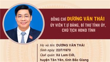 Chân dung đồng chí Dương Văn Thái, Ủy viên Ban Chấp hành T.Ư Đảng, Bí thư Tỉnh ủy, Chủ tịch HĐND tỉnh Bắc Giang