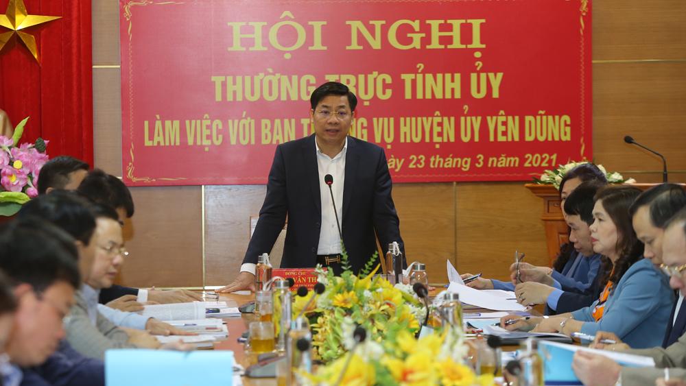 Bí thư Tỉnh ủy Dương Văn Thái: Huyện Yên Dũng cần xác định phát triển công nghiệp là đột phá, đô thị và dịch vụ là trọng tâm