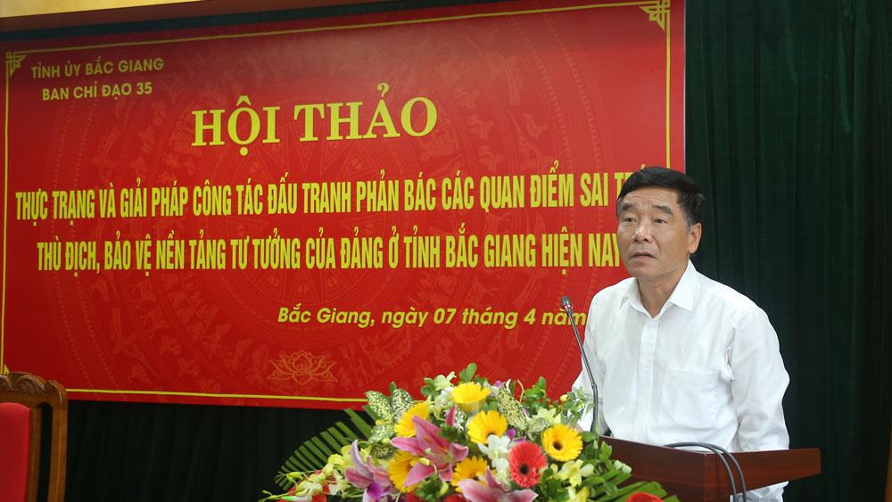 Bắc Giang: Nâng cao hiệu quả đấu tranh với quan điểm sai trái, bảo vệ nền tảng tư tưởng của Đảng
