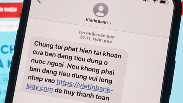 """""""Tôi nhận được tin nhắn lừa đảo từ VietinBanh"""""""