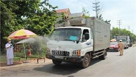 Lục Ngạn: Tạo thuận lợi vận chuyển hàng hóa gắn với siết chặt phòng dịch