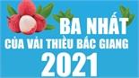 Ba nhất của vải thiều Bắc Giang 2021