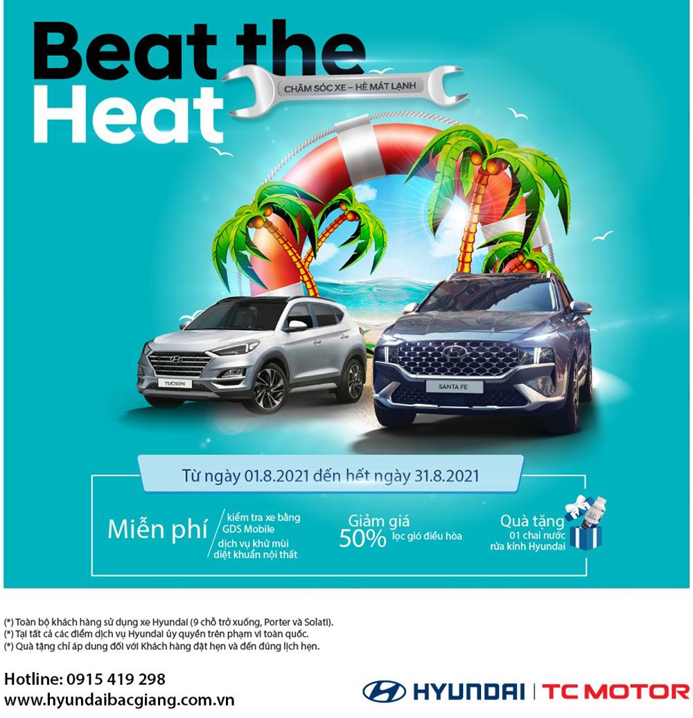 Beat The Heat, chăm sóc xe - hè mát lạnh, Hyundai Bắc Giang,  Đại lý Hyundai Bắc Giang, hỗ trợ Quý khách hàng