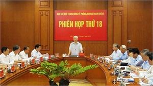 Ngày 5/8, Ban Chỉ đạo Trung ương về phòng, chống tham nhũng họp Phiên thứ 20