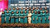 Hội Liên hiệp Phụ nữ TP Bắc Giang tổ chức Đại hội lần thứ XXII