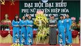 Đại hội Hội Liên hiệp Phụ nữ huyện Hiệp Hòa nhiệm kỳ 2021- 2026