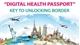 """Digital health passport"" key to unlocking border"