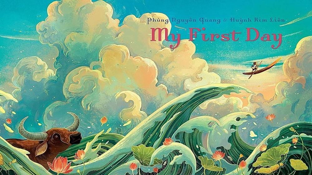 Vietnamese children's book, New York Times, Wall Street Journal, My First Day, new school year, Hanh Trinh Dau Tien, English version