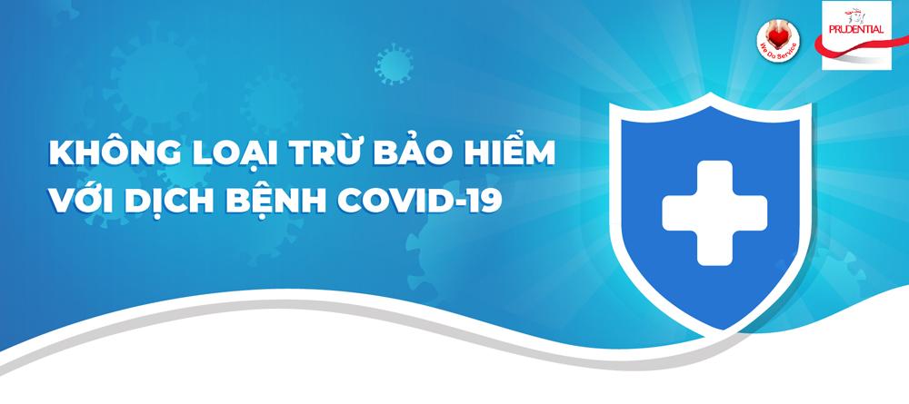 Khách hàng, mắc Covid-19, mua bảo hiểm, Prudential, bảo hiểm Prudential