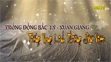 Trống đồng Bắc Lý - Xuân Giang: Tiếng vọng linh thiêng hồn Việt