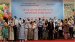 European families receive 92 adopted children in Vietnam